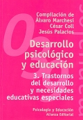 Desarrollo psicológico y educación 3. Trastornos del desarrollo y necesidades educativas especiales.
