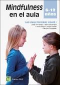 Mindfulness en el aula 6 - 12 años