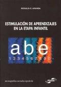 Estimulación de aprendizajes en la etapa infantil. Monografias Escuela Española.