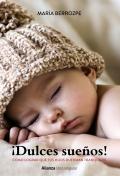 ¡Dulces sueños! Cómo lograr que tus hijos duerman tranquilos