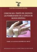 Comunicar a través del silencio: las posibilidades de la lengua de signos española.