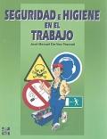 Seguridad e higiene en el trabajo