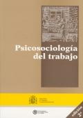 Psicosociología del Trabajo.