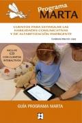 Programa Marta. Cuentos para estimular las habilidades comunicativas y de alfabetización emergente (Con CD)