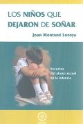 Los niños que dejaron de soñar. Secuelas del abuso sexual en la infancia