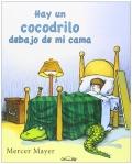 Hay un cocodrilo debajo de mi cama.