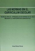 Las normas en el currículum escolar. Técnicas para el aprendizaje de normas en el aula mediante la participación democrática.