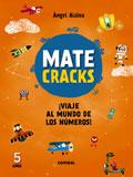 Matecracks. ¡Viaje al mundo de los números! 5 años