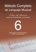 Método completo de lenguaje musical. Libro del alumno 6. (Con 2 CD)