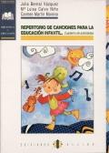 Repertorio de canciones para la educación infantil. Cuaderno de actividades.