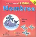 El meu primer llibre de nombres ( català - Anglès)