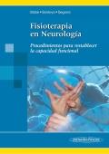 Fisioterapia en neurología. Procedimientos para restablecer la capacidad funcional (con versión digital)
