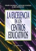 La excelencia en los centros educativos.