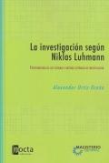 La investigación según Niklas Luhmann. Epistemología de los sistemas y método sistémico de investigación