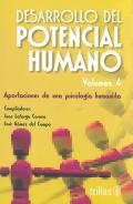 Desarrollo del potencial humano. Aportaciones de una psicología humanista. Volumen 4.