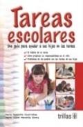 Tareas escolares. Una guía para ayudar a sus hijos en las tareas