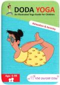 Yoga doda Guía ilustrada de yoga para niños. Relajacón y serenidad.