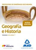 Geografía e Historia. Temario. Volumen 1.Cuerpo de Profesores de Enseñanza Secundaria.
