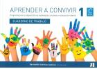 Aprender a convivir 1. Alumno. Programa para la adquisición de habilidades en educación infantil
