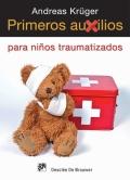 Primeros auxilios para niños traumatizados.