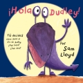 ¡Hola Dudley! Tú decides cómo será el día de Dudley. ¿Que hará? ¿que dirá? (incluye títere)