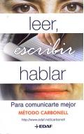 Leer, escribir, hablar: para comunicarte mejor. Método Carbonell