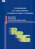 El funcionalismo en la teoría lingüística: la gramática del papel y la referencia. Introducción, avances y aplicaciones.