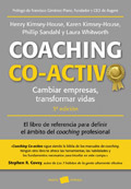 Coaching co-activo. Cambiar empresas, transformar vidas