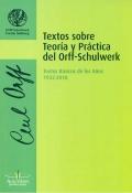 Textos sobre teoría y práctica del Orff-Schulwerk
