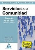 Servicios a la Comunidad. Temario. Volumen III. Educación Infantil I. Cuerpo de Profesores Técnicos de Formación Profesional.