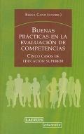 Buenas prácticas en la evaluación de competencias. Cinco casos de educación superior.