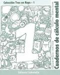 Cuadernos de cálculo mental (Colección Tres en raya del 1 al 8)