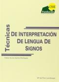 Técnicas de interpretación de lengua de signos.