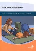Psicomotricidad. Teoría y praxis del Desarrollo Psicomotor en la Infancia.