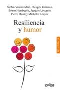Resiliencia y humor.