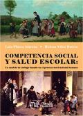 Competencia social y salud escolar: Un modelo de trabajo basado en el proceso motivacional humano