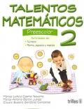 Talentos matemáticos 2. Preescolar.