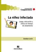 La niñez infectada. Juego, educación y clínica en tiempo de aislamiento