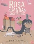 Rosa y la banda de los solitarios (bullyng)