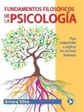 Fundamentos filosóficos de la Psicología. Para comprender o explicar las acciones humanas