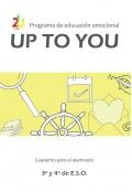 Programa de educación emocional uptoyou 3º y 4° ciclo de E.S.O. Cuaderno para el alumnado