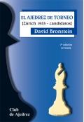 El ajedrez de torneo. [Zurich 1953 - candidatos] (7ª edición revisada)