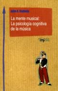 La mente musical: la psicología cognitiva de la música.