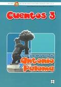 Cuentos 3. Las aventuras de Antonio y Paloma. Método Pipe de lecto-escritura para alumnos con N.E.E.
