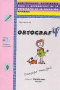 ORTOGRAF 4. Mediterráneo. Actividades para el aprendizaje de la ortografía en la educación primaria.