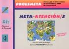 Meta-atención /2. Proesmeta. Programas de Estrategias Metacognitivas para el aprendizaje.