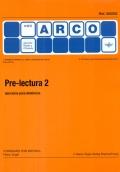 Pre-lectura 2 - Ejercicios para dislexicos. Mini Arco.