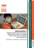 BECOLEANDO V. Programa de desarrollo de los procesos cognitivos intervinientes en el lenguaje, para la mejora de las competencias oral y lecto-escritora.
