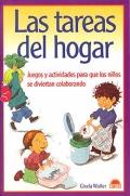 Las tareas del hogar. Juegos y actividades para que los niños se diviertan colaborando