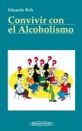 Convivir con el alcoholismo
